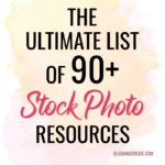 The Ultimate List of Stock Photo Websites