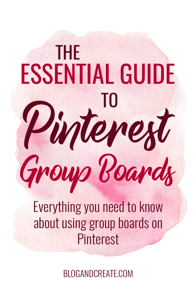Pinterest Group Boards: Are you making use of this essential Pinterest feature to grow you blog traffic? Read up on where to find group boards to join, how to get invited to group boards and how to create and manage your own group board.   group boards on pinterest   how to use group boards   how to find group board   group boards for bloggers   #bloggingtips #groupboards #blogtraffic #howtousepinterest #pinterestmarketing #pinterestforbloggers