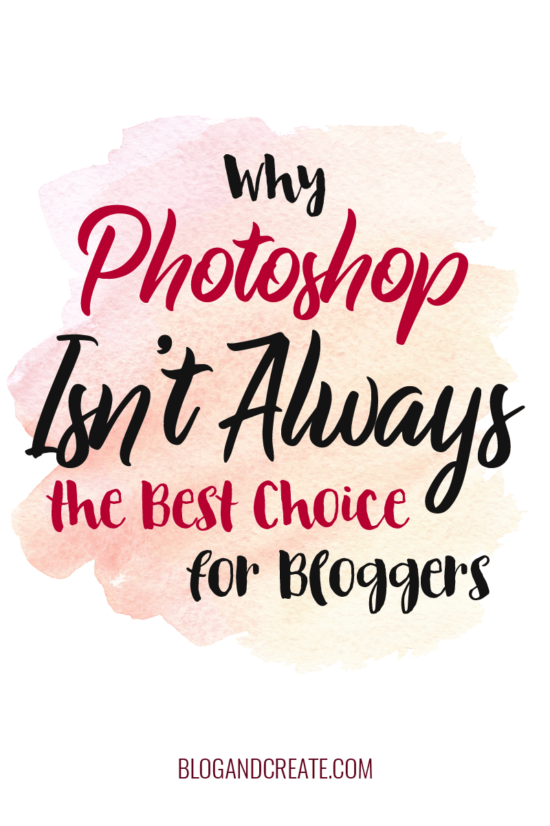 Is Photoshop or Canva truly your best option when creating blog graphics, designing printables, or writing an ebook? Nope! There are specific design tools for each project. See what you should actually be using if you want to learn how to create high quality graphics, printables, or ebooks. Find more blogging and design tips at https://blogandcreate.com | graphic design, blog design, blog graphics | #bloggingtips #designtips #graphicdesign #blogdesign #bloggraphics